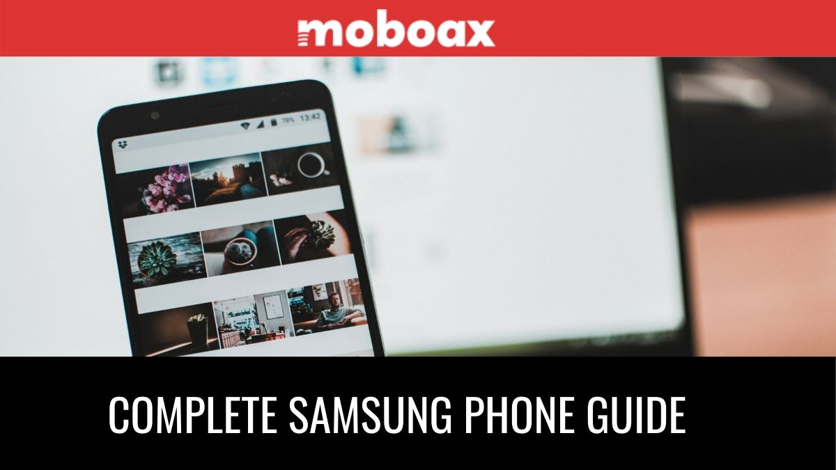 complete samsung phone guide
